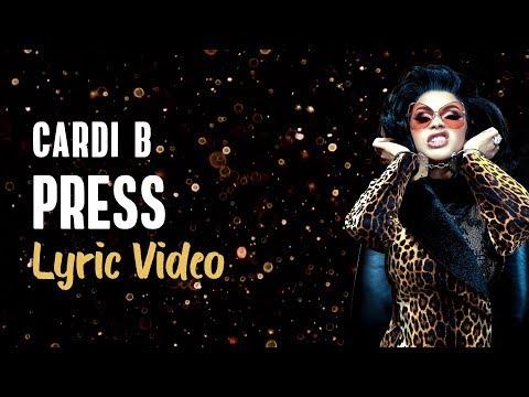 Cardi B – Press (LYRICS) 🔊