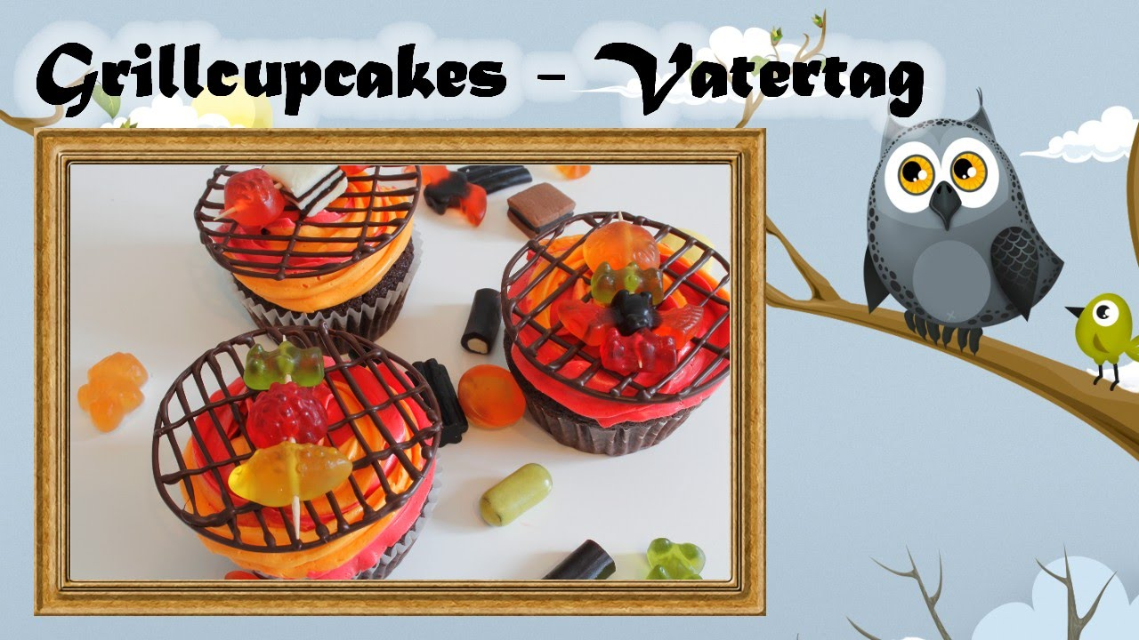 Grillcupcakes vatertag m nnertag youtube - Vatertagsgeschenke kindergarten ...