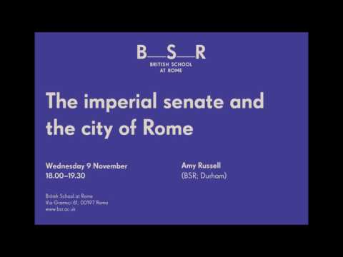 A lecture by Amy Russell: The imperial senate and the city of Rome