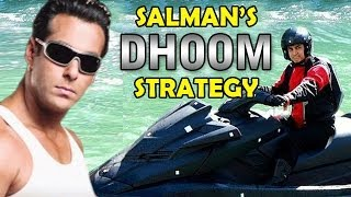 Dhoom 3 - Salman Khan's new strategy for his & Aamir Khan's movie
