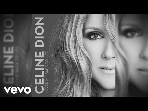 Céline Dion - Loved Me Back to Life (Official Audio)