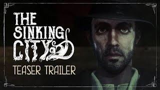 The Sinking City Horror Gameplay Trailer