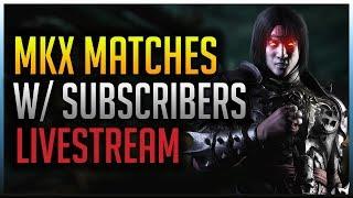 Revisiting Mortal Kombat X! (Liu Kang Matches vs Subscribers)
