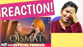 South Indian Reacts to QISMAT ! Official Trailer | Ammy Virk | Review