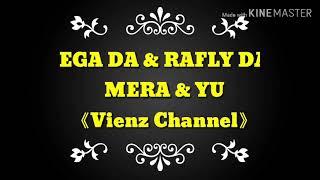 Ega & Rafly - Mera dan Yu RHOMA IRAMA
