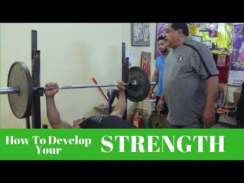 How To Develop Your Strength