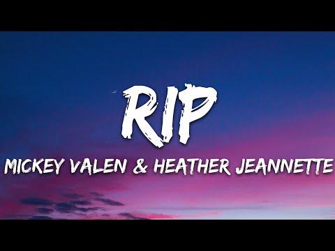 Mickey Valen - Rip Feat Heather Jeanette