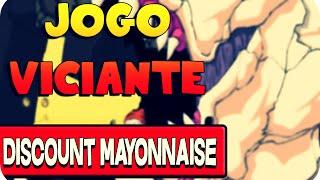 Jogo Viciante - Discount Mayonnaise