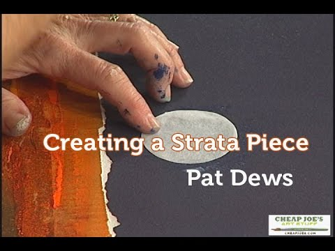 How to Create a Strata Piece with Pat Dews