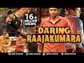 Daring Raajakumara Full Movie | Hindi Dubbed Movies 2017 Full Movie | Puneeth Rajkumar
