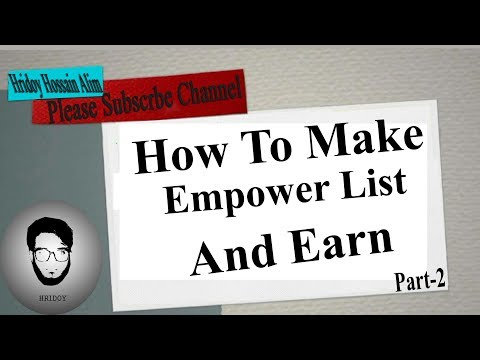 how to make empower list And Earn 2017