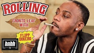 How to Roll Fronto Leaf with Flipp Dinero (HNHH)