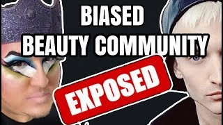THE BIASED TRUTH ABOUT THE BEAUTY COMMUNITY