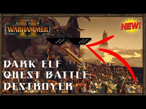 Total War Warhammer 2 Dark Elf Quest Battle: Destroyer w/ Malekith the Witch-King!