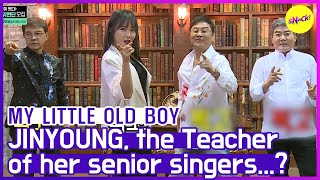 [HOT CLIPS] [MY LITTLE OLD BOY] JINYOUNG, the 💃🏻Teacher💃🏻 of her senior singers...? (ENG SUB)