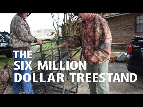 The Six Million Dollar Treestand