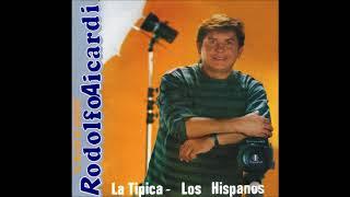 Igualito Es - Rodolfo Aicardi Con Los Hispanos (Edición Remastered)