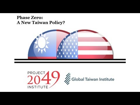 Phase Zero: A New Taiwan Policy?