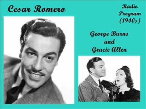 CESAR ROMERO  \   Burns and Allen Radio  (1940s)