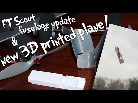 3D printed FT Scout fuselage update and new plane!
