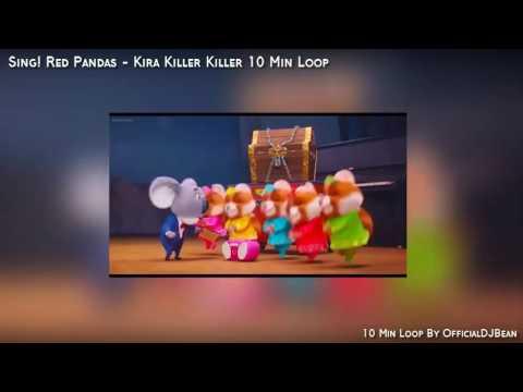 Sing! Red Pandas - Kira Killer Killer (10 Min Loop)