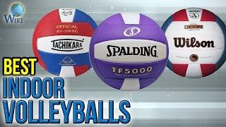 10 Best Indoor Volleyballs 2017