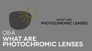 What are Photochromic Lenses?   SmartBuyGlasses Q&A #10