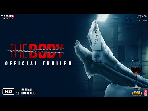The Body | Official Trailer | Rishi Kapoor, Emraan Hashmi, Sobhita Dhulipala, Vedhika | 13th Dec