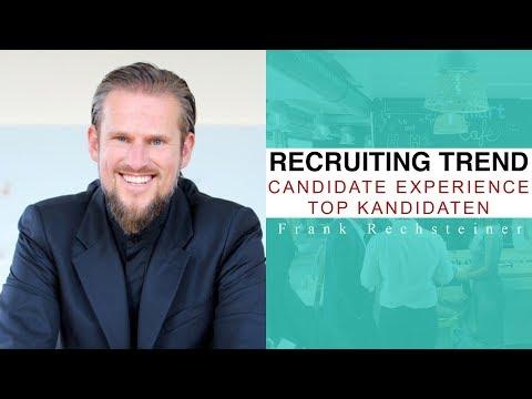Recruiting Trend Candidate  Experience / Geschwindigkeit