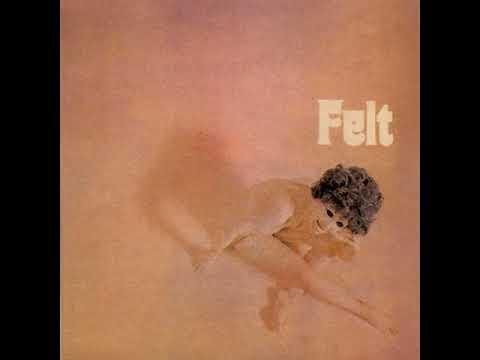 Felt - Felt  1971  (full  album)