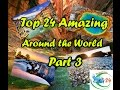 Top 24 Amazing Beautiful Attraction Place Around the world # 7810125 Part 3