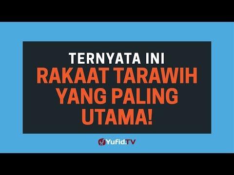 Sholat Tarawih: Rakaat Shalat Tarawih Yang Paling UTAMA - Poster Dakwah Yufid TV