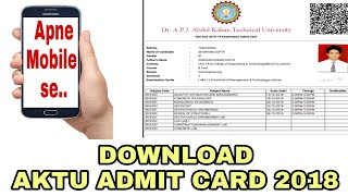 AKTU Admit Card download by mobile phone ।। Admit card 2018 ।।