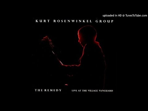 Kurt Rosenwinkel - View From Moscow - Live at the Village Vanguard