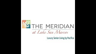 The Meridian at Lake San Marcos — Luxury Senior Living Community in San Marcos, CA