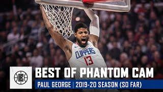 Paul George's Best Phantom Cam Shots of the 2019-20 Season (so far)