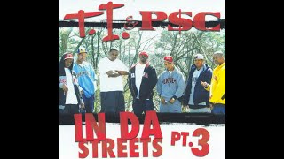 T.I. & P$C - In Da Streets Pt. 3