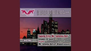 Swing City Feat. Mc Johnny Def (Johnny Def Chicago Mix)