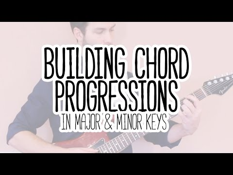 How to Build Chord Progressions on Guitar - YouTube