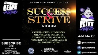 Download DJ RetroActive - Success and Strive Riddim Mix [Fresh Ear Prod] February 2015 MP3 song and Music Video
