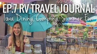 [RV Life & Travel] Ep. 7 RV Travel Journal || Iowa Dining, Camping, and Exploring