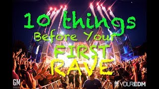 10 Things You Need To Know Before Your First Rave