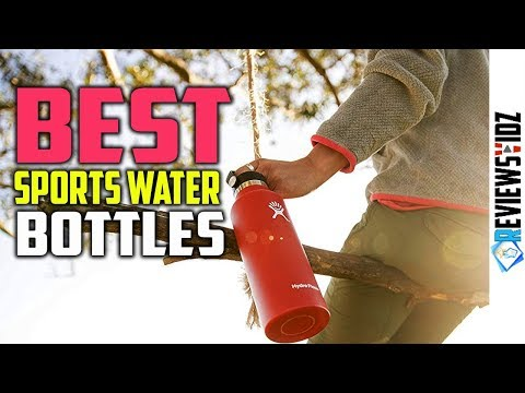 Top 5 Best Sports Water Bottles 2019 (Glass, Insulated, Gym, Hiking, Travel)