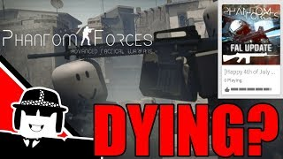 Phantom Forces is (not really) Dying - Roblox
