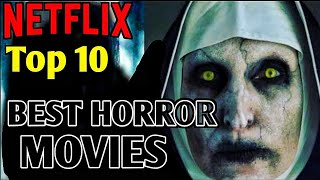 NETFLIX Horror Movies List || Top 10 Best Horror Movies on Netflix