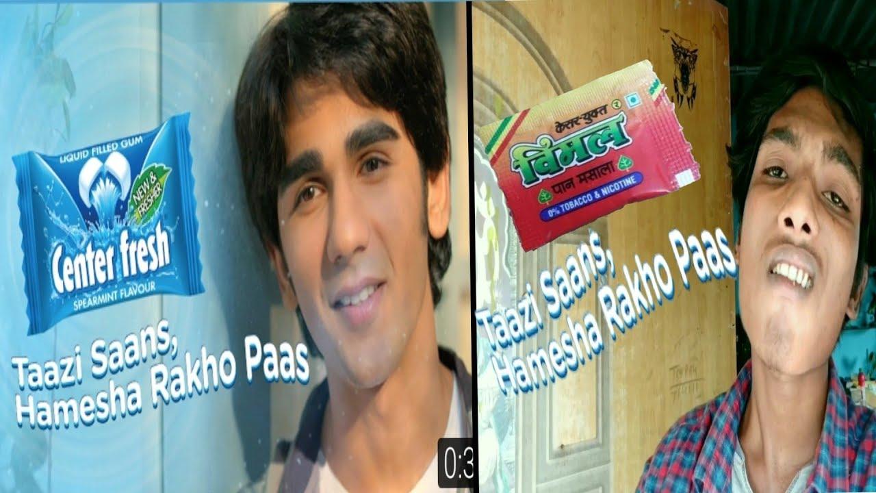 Download Center fresh ads chali hawa mastani spoof ,vimal pan masala ,center fresh ads spoof. vimal pan