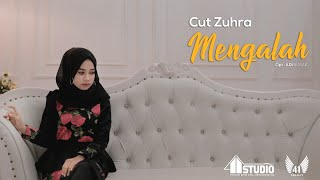Gambar cover CUT ZUHRA - MENGALAH (Official Music Video)
