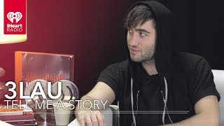 3LAU Talks About Martin Garrix And His Brother's Magic | Tell Me A Story