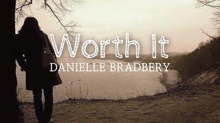 Danielle bradbery - worth it (lyric video)