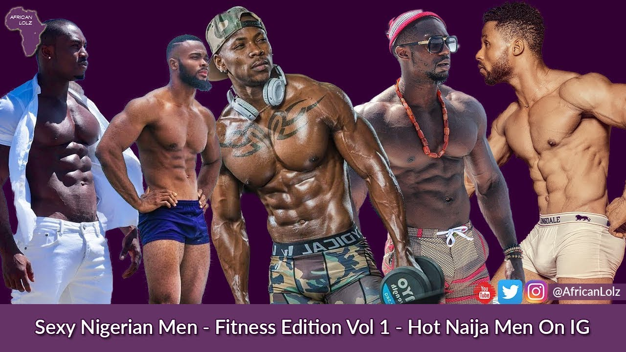 Sexy Handsome Nigerian Men Hot Black Men On Ig African Muscle Fitness Vol 1